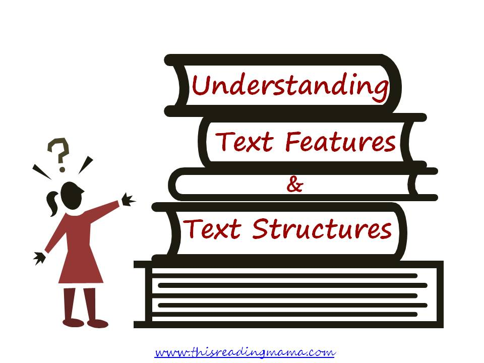 nonfiction text features, nonfiction text structures