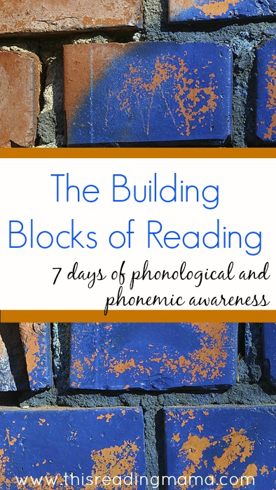 The Building Blocks of Reading: Phonological and Phonemic Awareness | This Reading Mama