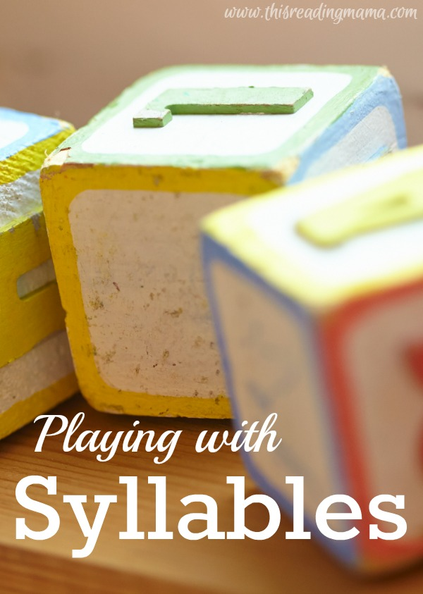 Playing with Syllables | This Reading Mama