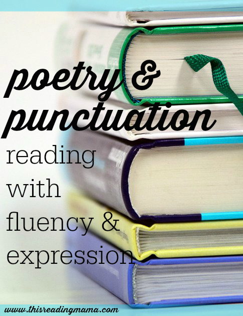 Poetry and Punctuation - Reading with Fluency and Expression