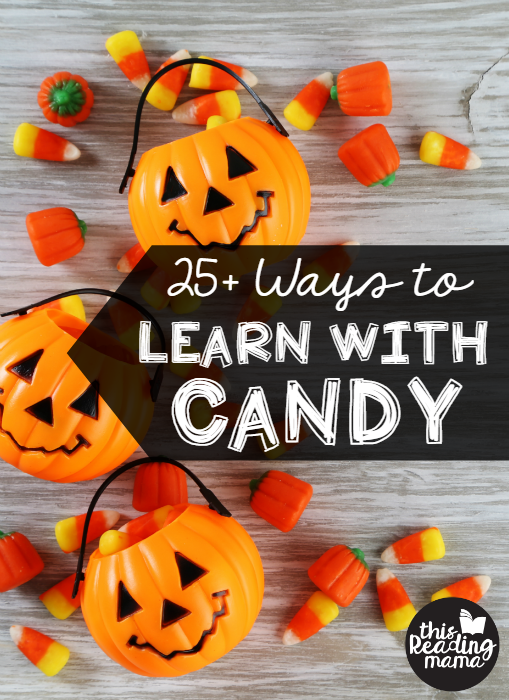 25+ Ways to Learn with Candy - This Reading Mama