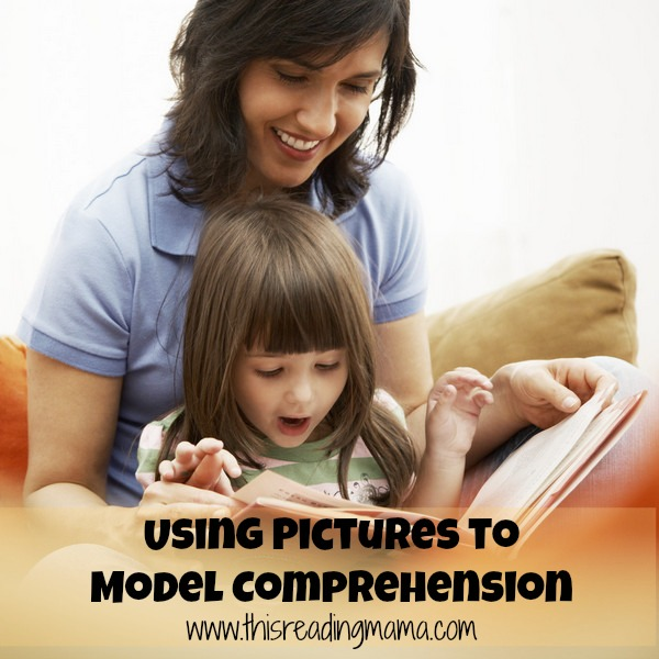 Photo of Using Pictures to Model Comprehension {This Reading Mama}