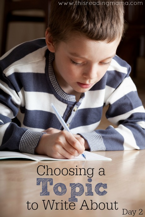 Choosing a Topic to Write About (Day 2) | This Reading Mama