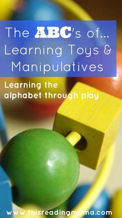 The ABCs of Learning Toys and Manipulatives: Learning the Alphabet Through Play 5 Day Series with KBN | This Reading Mama