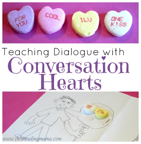 Teaching Dialogue with Conversation Hearts from This Reading Mama