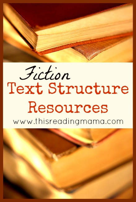 Fiction Text Structure Resources | This Reading Mama