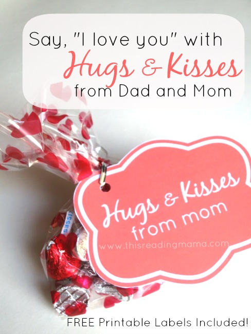 Hugs and Kisses from Dad and Mom with Chocolate Candy {Free Printable Included} | This Reading Mama
