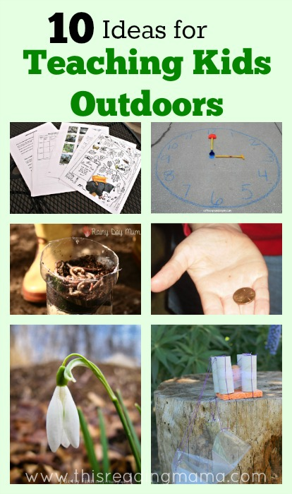 10 Ideas for Teaching Kids Outdoors