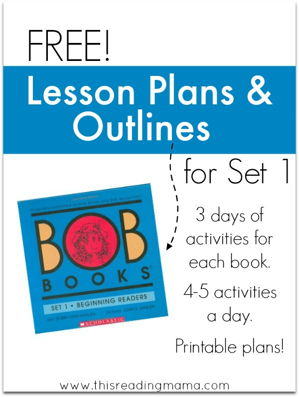 FREE Lesson Plans and Outlines for Set 1 BOB Books - This Reading Mama