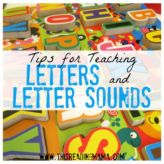 Tips for Teaching Letters and Letter Sounds square - This Reading Mama