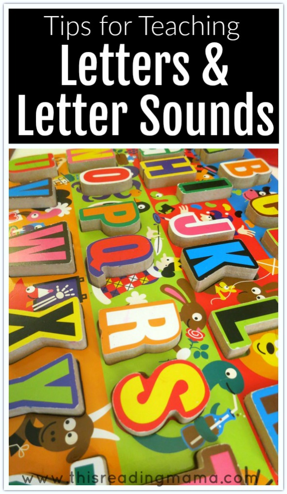 Tips For Teaching Letters And Sounds