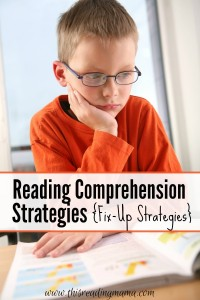 Reading Comprehension Strategies {Fix-Up Strategies} - This Reading Mama