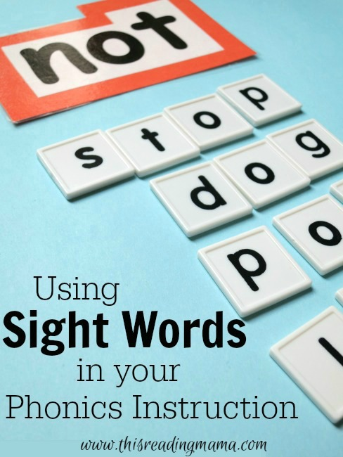 Using Sight Words in Your Phonics Instruction