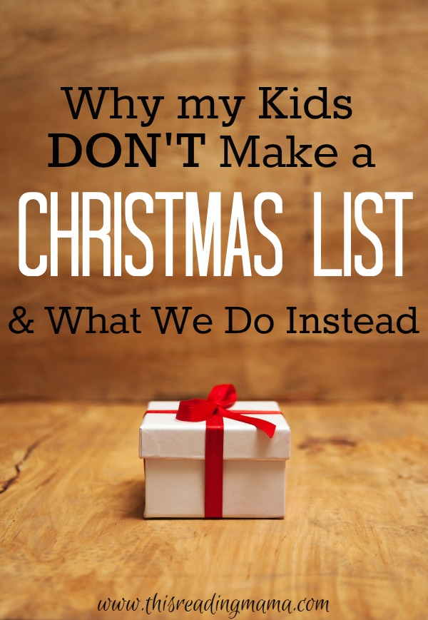 Why My Kids Don\'t Make a Christmas List