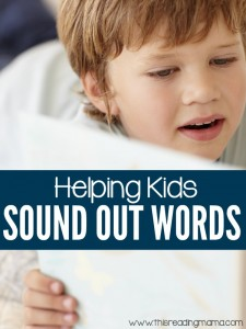 5 Tips for Helping Kids Sound Out Words