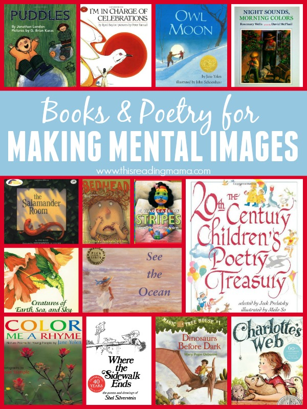 Books and Poetry for Making Mental Images - complied by This Reading Mama