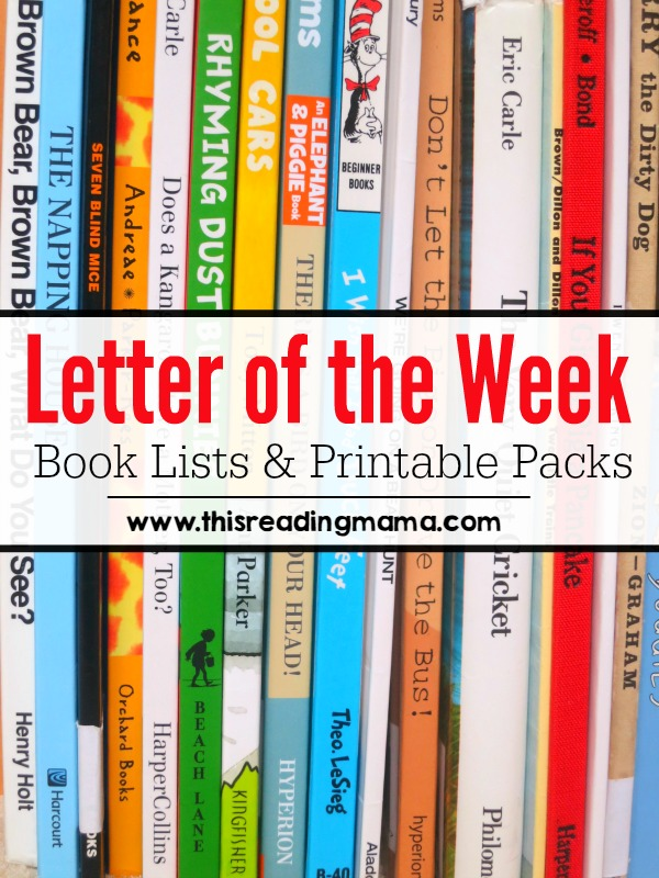 Letter of the Week Book Lists and FREE Printable Packs This Reading Mama