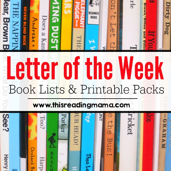 Letter of the week book lists printable abc resources letter of the week book lists and printable packs from this reading mama spiritdancerdesigns Image collections