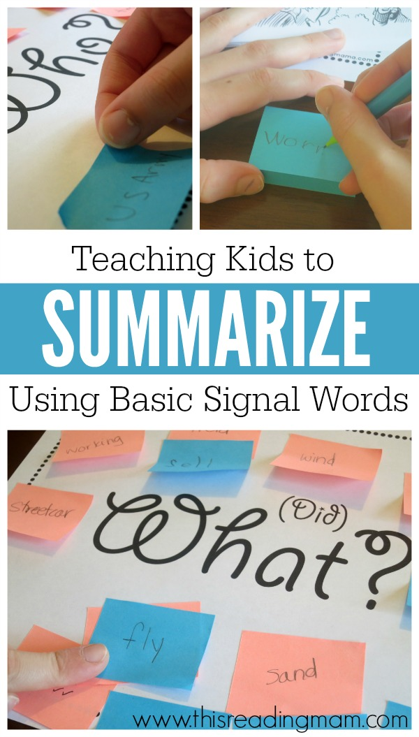Teaching Kids to Summarize Using Basic Signal Words - with FREE printable - This Reading Mama