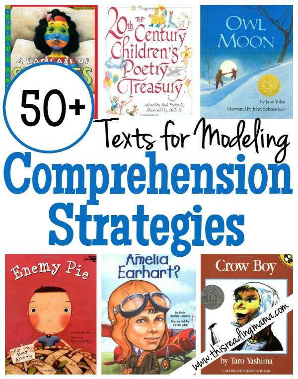 50 Texts For Modeling Comprehension Strategies Compiled This Reading Mama