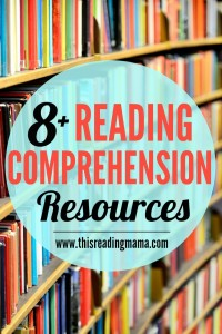 More Than 8 Reading Comprehension Resources from This Reading Mama