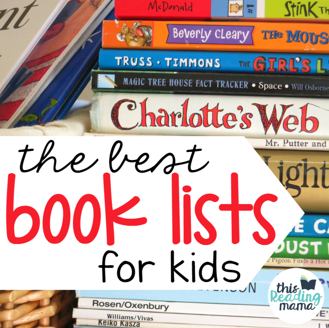 The Best Book Lists for Kids from This Reading Mama