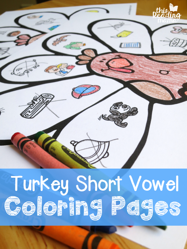 Turkey Short Vowel Coloring Pages - FREE - This Reading Mama