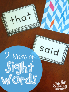 Two Kinds of Sight Words