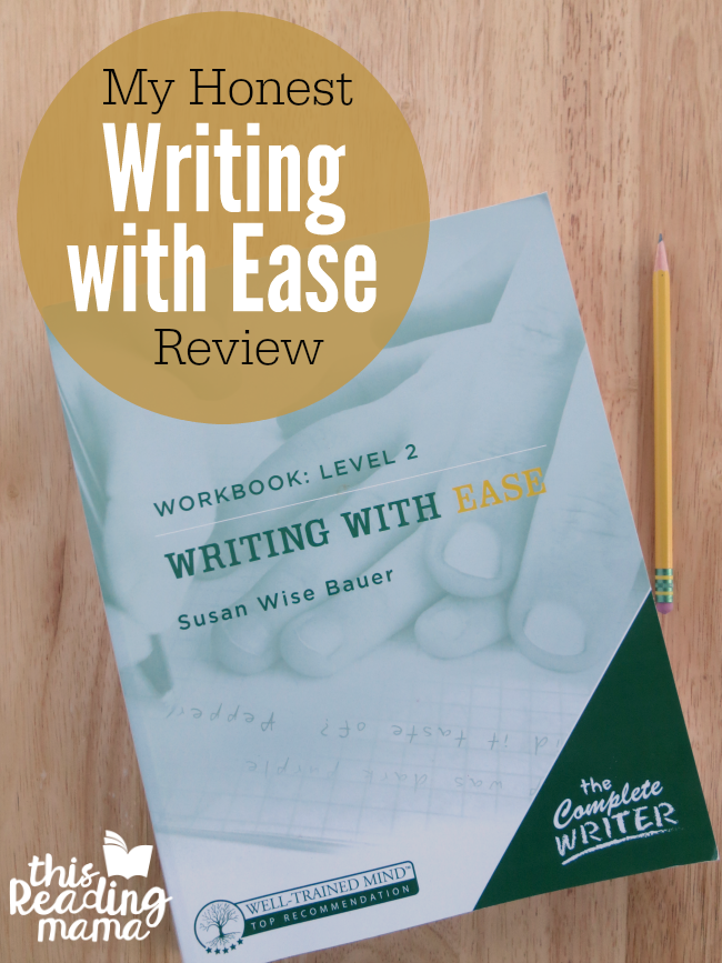 My HONEST Writing with Ease Review - This Reading Mama
