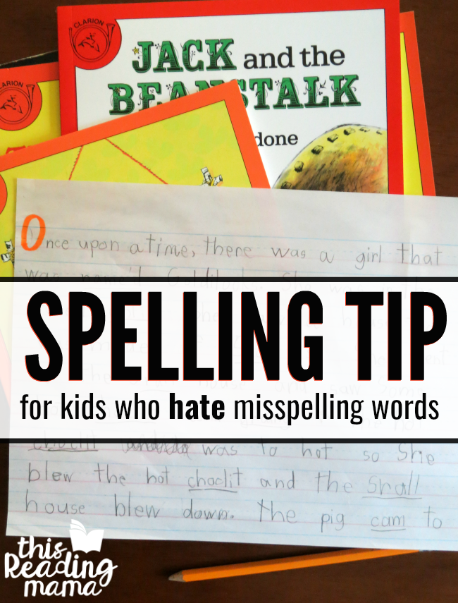 EASY Spelling Tip for Kids who HATE Misspelling Words - This Reading Mama